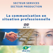 Video DVD La communication en situation professionnelle